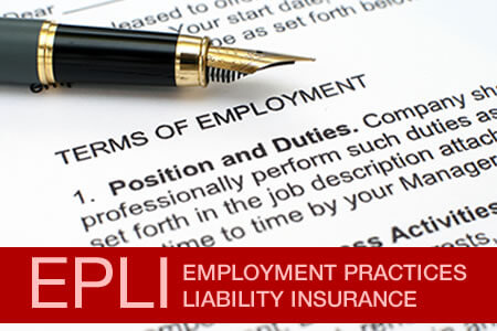 Employment Practices Liability Insurance (EPLI) - Essential for your Practice