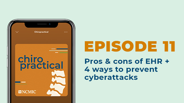 Pros & Cons of EHRs and Cyberattacks - Chiropractical Podcast