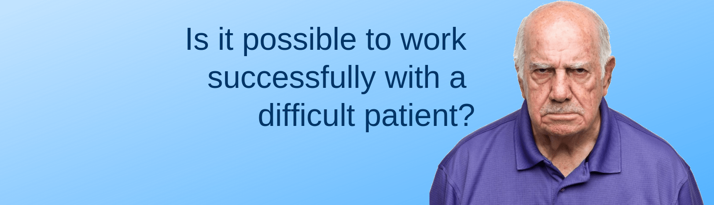 How can you deal with a difficult patient?