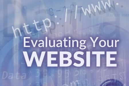 Evaluating and Updating Your Website: Getting Started