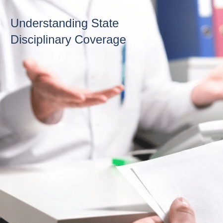 Understanding State Disciplinary Coverage