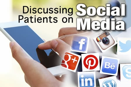 Discussing Patients on Social Media?